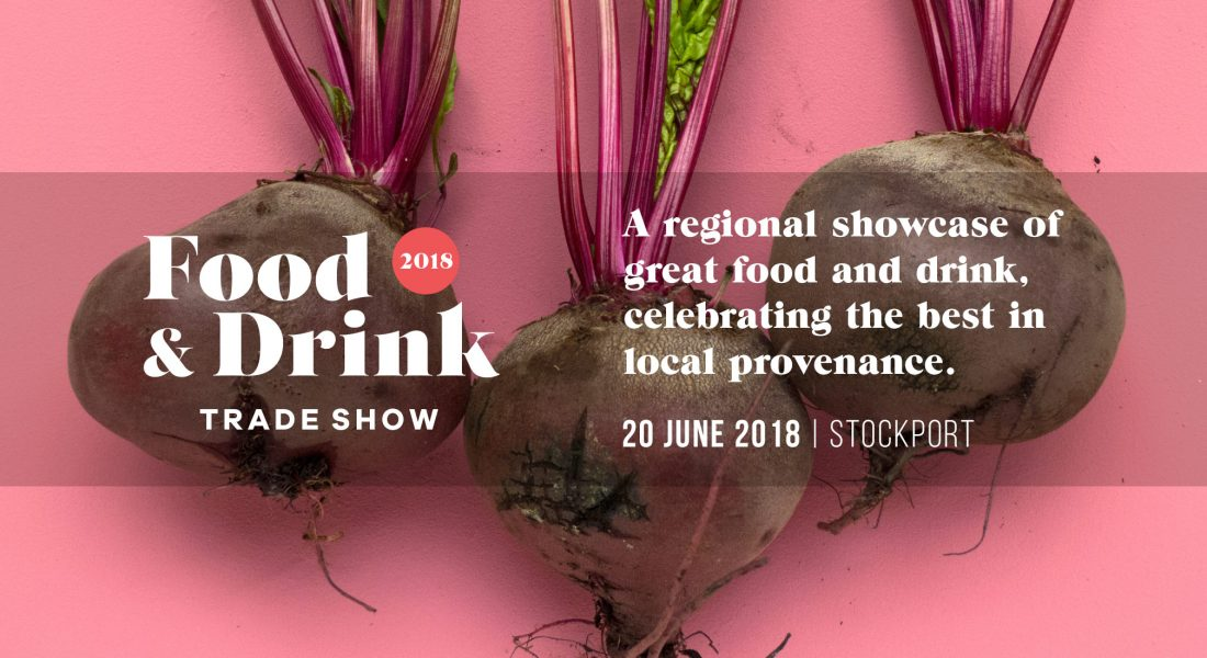 A regional showcase of great food & drink, celebrating the best in local provenance